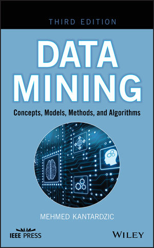 Data Mining: Concepts, Models, Methods, and Algorithms, 3rd Edition