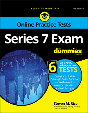 Series 7 Exam For Dummies with Online Practice, 4th Edition