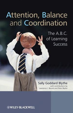 Attention, Balance and Coordination: The A.B.C. of Learning Success