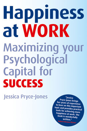 Happiness at Work: Maximizing Your Psychological Capital for Success  (1119965748) cover image