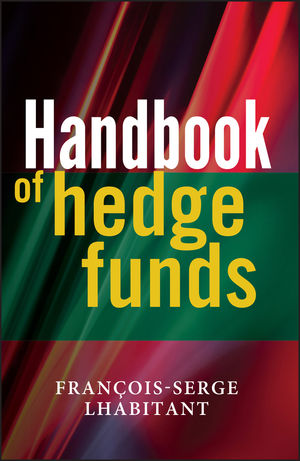 Handbook of Hedge Funds (1119995248) cover image