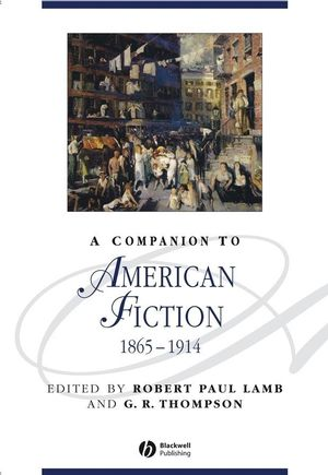 A Companion to American Fiction 1865 - 1914 (1405100648) cover image