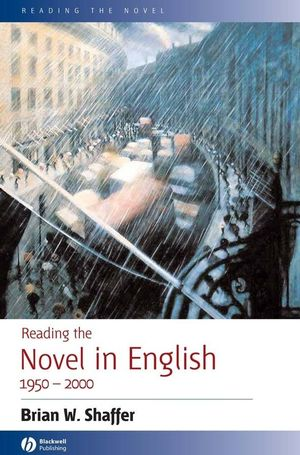 Reading the Novel in English 1950 - 2000 (1405101148) cover image
