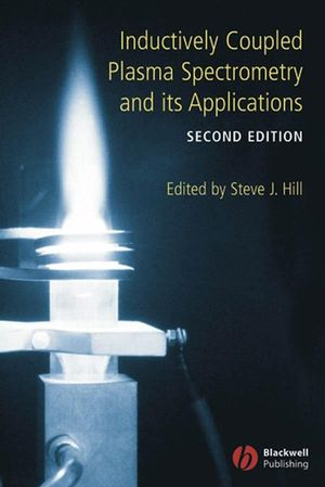 Inductively Coupled Plasma Spectrometry and its Applications, 2nd Edition