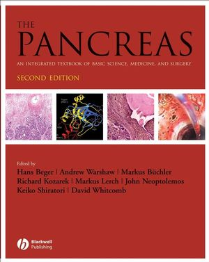 The Pancreas: An Integrated Textbook of Basic Science, Medicine, and Surgery, 2nd Edition