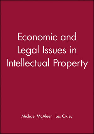 Economic and Legal Issues in Intellectual Property (1405160748) cover image
