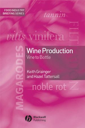 Wine Production: Vine to Bottle