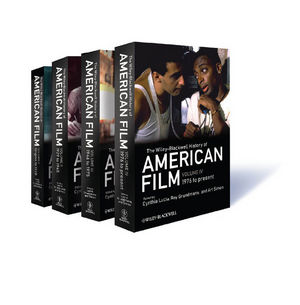 The Wiley-Blackwell History of American Film, Four Volume Set (1405179848) cover image