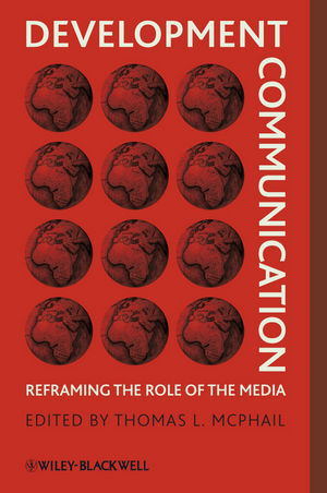 Development Communication: Reframing the Role of the Media (1405187948) cover image