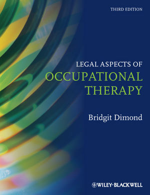 Legal Aspects of Occupational Therapy, 3rd Edition