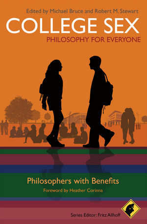 College Sex - Philosophy for Everyone: Philosophers With Benefits (1444341448) cover image