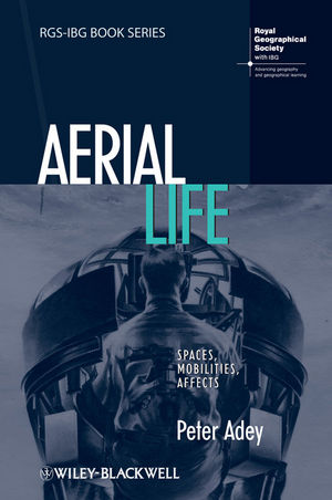 Aerial Life: Spaces, Mobilities, Affects (1444391348) cover image