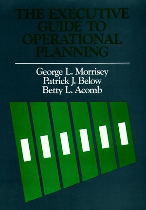 The Executive Guide to Operational Planning (1555420648) cover image