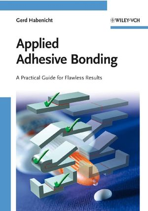 Applied Adhesive Bonding: A Practical Guide for Flawless Results (3527320148) cover image