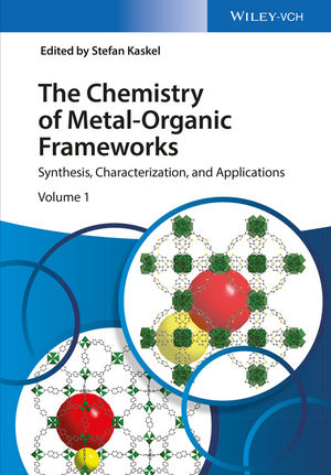 The Chemistry of Metal-Organic Frameworks: Synthesis, Characterization, and Applications, 2 Volumes (3527338748) cover image