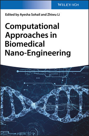Computational Approaches in <span class='search-highlight'>Biomedical</span> Nano-<span class='search-highlight'>Engineering</span>
