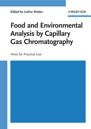 Food and Environmental Analysis by Capillary Gas Chromatography: Hints for Practical Use (3527612548) cover image