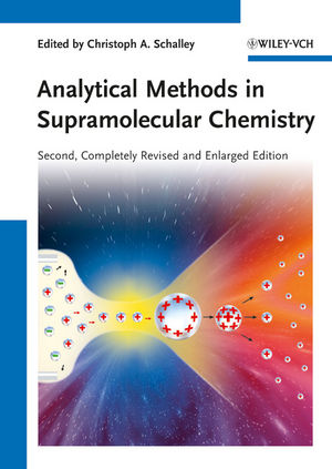 Analytical Methods in Supramolecular Chemistry, 2nd, Completely Revised and Enlarged Edition (3527644148) cover image