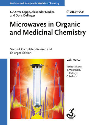 Microwaves in Organic and Medicinal Chemistry, 2nd, Completely Revised and Enlarged Edition (3527647848) cover image