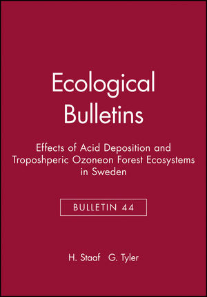Ecological Bulletins, Bulletin 44, Effects of Acid Deposition and Troposhperic Ozoneon Forest Ecosystems in Sweden