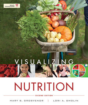 Visualizing Nutrition: Everyday Choices, 2nd Edition (EHEP002148) cover image