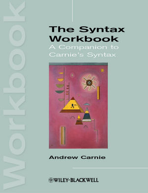 The Syntax Workbook: A Companion to Carnie's Syntax (EHEP002548) cover image