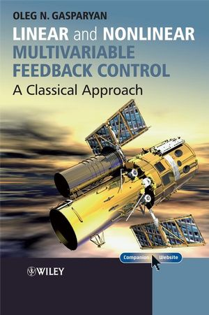 Linear and Nonlinear Multivariable Feedback Control: A Classical Approach (0470061049) cover image