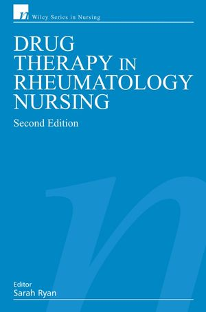 Drug Therapy in Rheumatology Nursing, 2nd Edition (0470065249) cover image