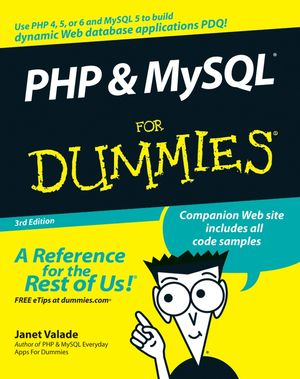 PHP and MySQL For Dummies, 3rd Edition