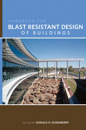 Handbook for Blast Resistant Design of Buildings