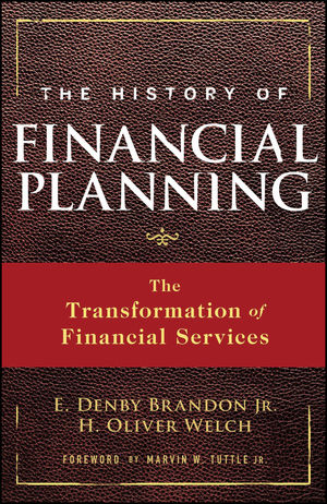 Book Cover Image for The History of Financial Planning: The Transformation of Financial Services