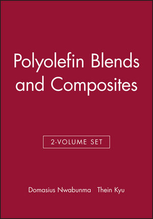 Polyolefin Blends and Composites, 2-Volume Set