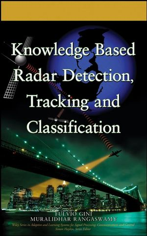 Knowledge Based Radar Detection, Tracking and Classification (0470283149) cover image