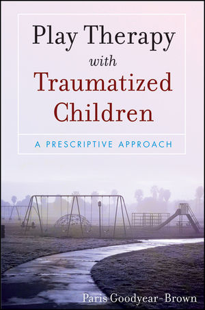 Play Therapy with Traumatized Children (0470395249) cover image