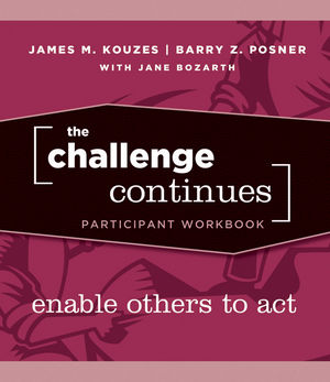 The Challenge Continues: Enable Others to Act, Participant Workbook (0470402849) cover image