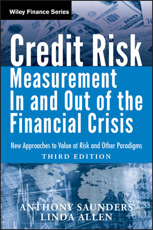 Credit Risk Management In and Out of the Financial Crisis: New Approaches to Value at Risk and Other Paradigms, 3rd Edition (0470478349) cover image