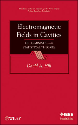 Electromagnetic Fields in Cavities: Deterministic and Statistical Theories (0470495049) cover image