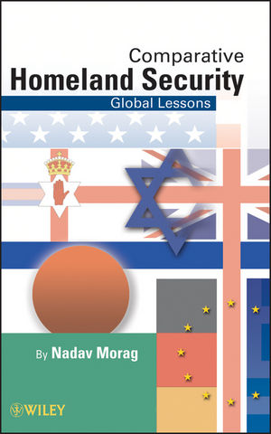 Comparative Homeland Security: Global Lessons (0470497149) cover image