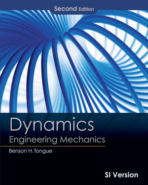 Dynamics: Engineering Mechanics, 2nd Edition International Student Version