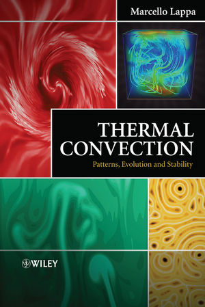 Thermal Convection : Patterns, Evolution and Stability (0470699949) cover image