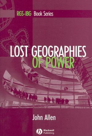Lost Geographies of Power (0470775149) cover image