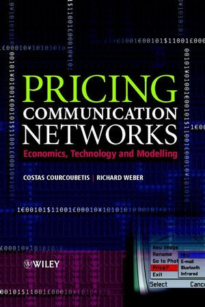 Pricing Communication Networks: Economics, Technology and Modelling (0470864249) cover image