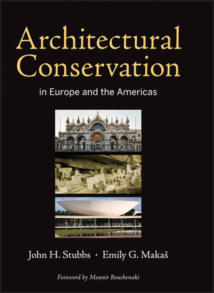 Architectural Conservation in Europe and the Americas (0470951249) cover image