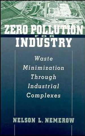 Zero Pollution for Industry: Waste Minimization Through Industrial Complexes