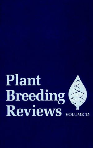Plant Breeding Reviews, Volume 15