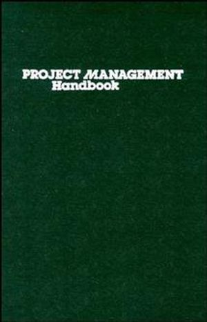 Project Management Handbook, 2nd Edition
