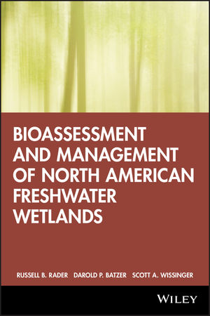 Bioassessment and Management of North American Freshwater Wetlands (0471352349) cover image