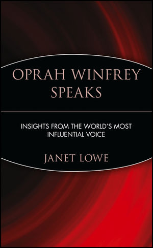 Oprah Winfrey Speaks: Insights from the World's Most Influential Voice (0471399949) cover image