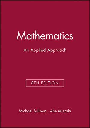 Technology Resource Manual to accompany Mathematics: An Applied Approach, 8e