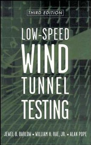 Low-Speed Wind Tunnel Testing, 3rd Edition